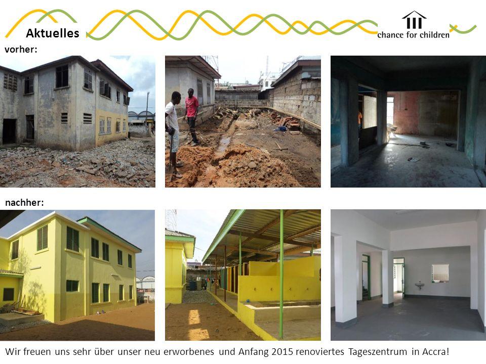 Aktuelles Wir freuen uns sehr über unser neu erworbenes und Anfang 2015 renoviertes Tageszentrum in Accra.