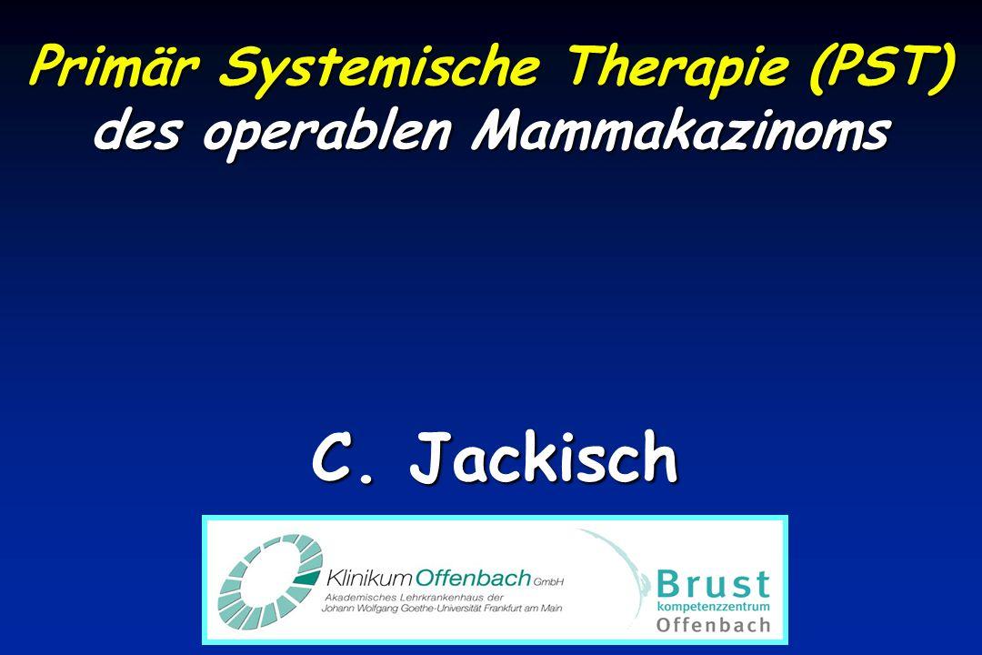 Primär Systemische Therapie (PST) des operablen Mammakazinoms C. Jackisch