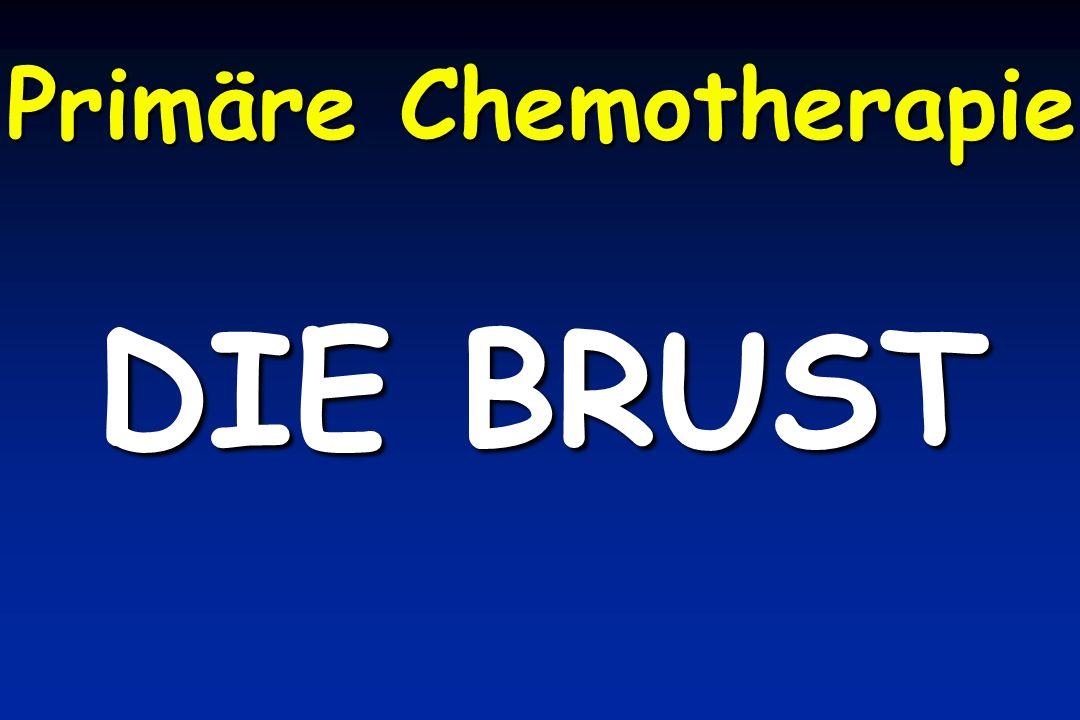 Primäre Chemotherapie DIE BRUST