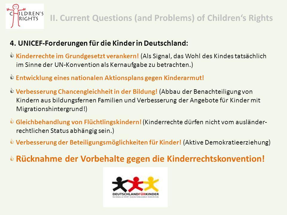 4. UNICEF-Forderungen für die Kinder in Deutschland:  Kinderrechte im Grundgesetzt verankern.
