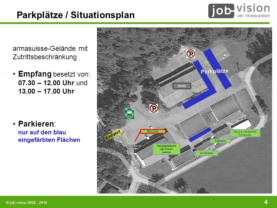 © job-vision 2008 - 2014 4 Parkplätze / Situationsplan armasuisse-Gelände mit Zutrittsbeschränkung Empfang besetzt von: 07.30 – 12.00 Uhr und 13.00 –