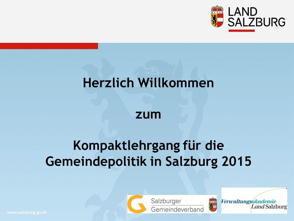 Herzlich Willkommen zum Kompaktlehrgang für die Gemeindepolitik in Salzburg 2015