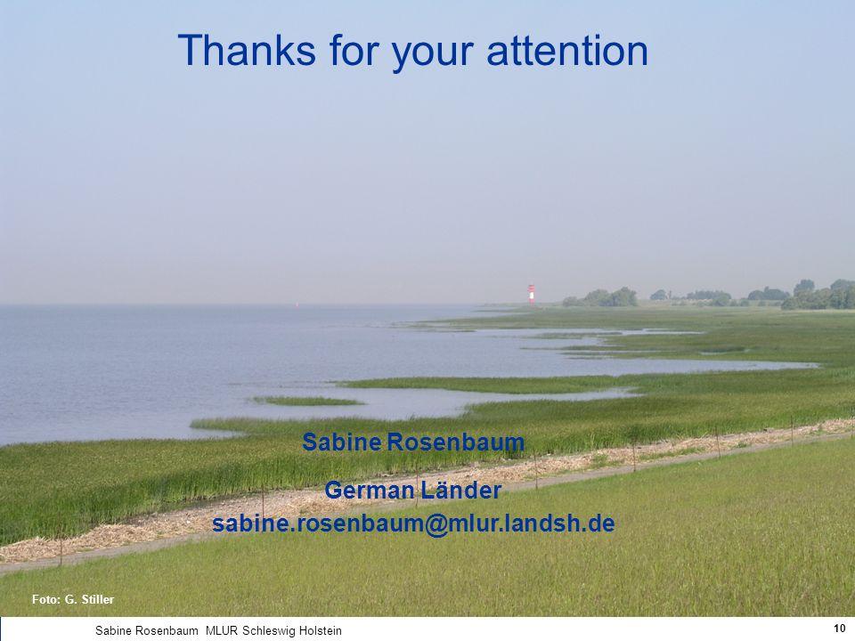 Ministerium für Landwirtschaft, Umwelt und ländliche Räume des Landes Schleswig-Holstein Sabine Rosenbaum MLUR Schleswig Holstein 10 Foto: G. Stiller