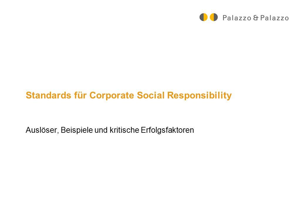Standards für Corporate Social Responsibility Auslöser, Beispiele und kritische Erfolgsfaktoren