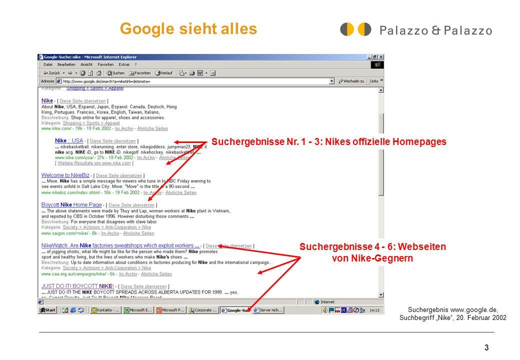 """3 Das Netz sieht alles Suchergebnis www.google.de, Suchbegriff """"Nike"""", 20. Februar 2002 Suchergebnisse Nr. 1 - 3: Nikes offizielle Homepages Suchergeb"""