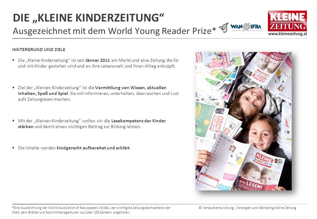 """© Verkaufsentwicklung / Anzeigen und Marketing Kleine Zeitung DIE """"KLEINE KINDERZEITUNG"""" Ausgezeichnet mit dem World Young Reader Prize* HINTERGRUND U"""