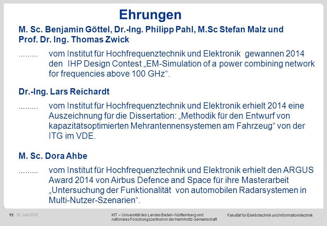 Fakultät für Elektrotechnik und Informationstechnik 15 Ehrungen M. Sc. Benjamin Göttel, Dr.-Ing. Philipp Pahl, M.Sc Stefan Malz und Prof. Dr. Ing. Tho