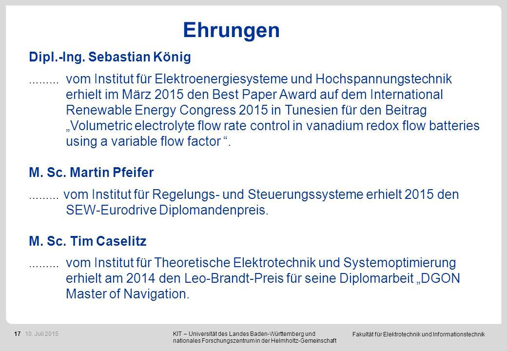 Fakultät für Elektrotechnik und Informationstechnik 17 Ehrungen Dipl.-Ing. Sebastian König ……… vom Institut für Elektroenergiesysteme und Hochspannung