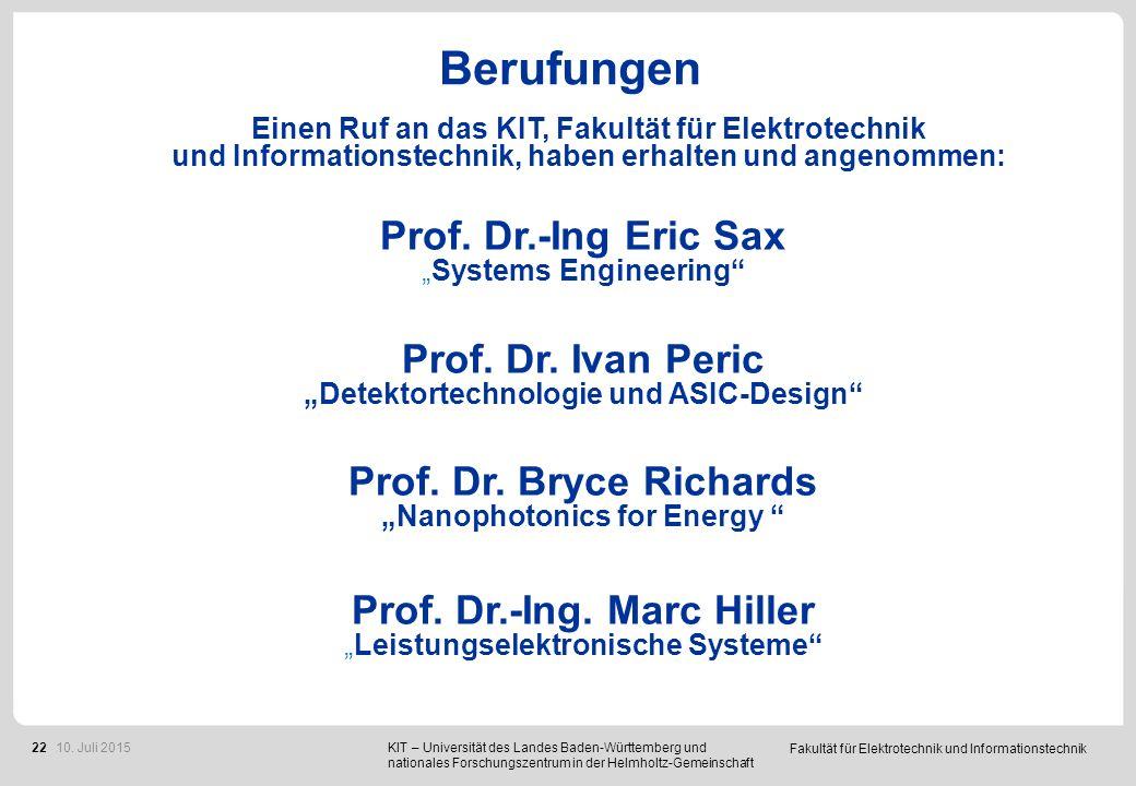 """Fakultät für Elektrotechnik und Informationstechnik 22 Prof. Dr.-Ing Eric Sax """"Systems Engineering"""" Prof. Dr. Ivan Peric """"Detektortechnologie und ASIC"""