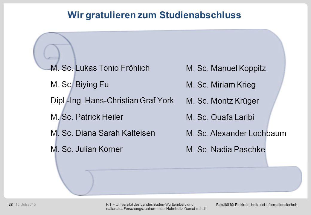 Fakultät für Elektrotechnik und Informationstechnik 28 Wir gratulieren zum Studienabschluss M. Sc. Lukas Tonio Fröhlich M. Sc. Biying Fu Dipl.-Ing. Ha