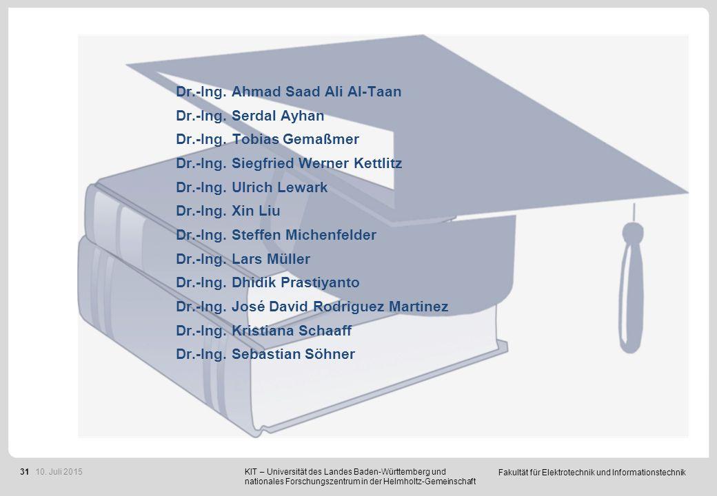 Fakultät für Elektrotechnik und Informationstechnik 31 KIT – Universität des Landes Baden-Württemberg und nationales Forschungszentrum in der Helmholt