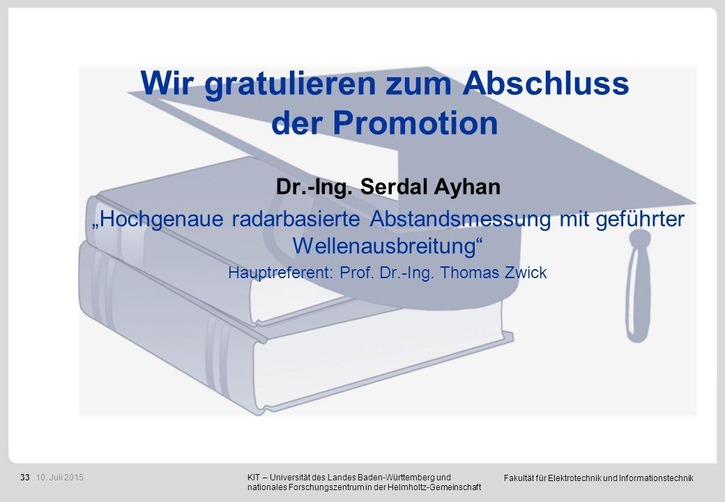 """Fakultät für Elektrotechnik und Informationstechnik 33 Wir gratulieren zum Abschluss der Promotion Dr.-Ing. Serdal Ayhan """"Hochgenaue radarbasierte Abs"""