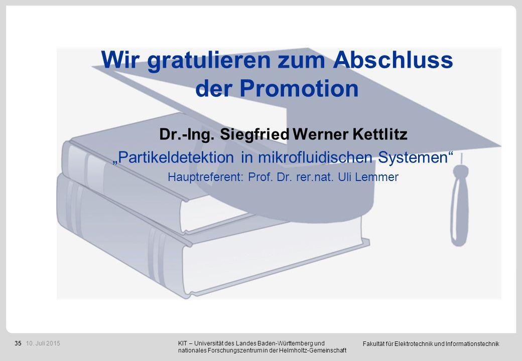 """Fakultät für Elektrotechnik und Informationstechnik 35 Wir gratulieren zum Abschluss der Promotion Dr.-Ing. Siegfried Werner Kettlitz """"Partikeldetekti"""