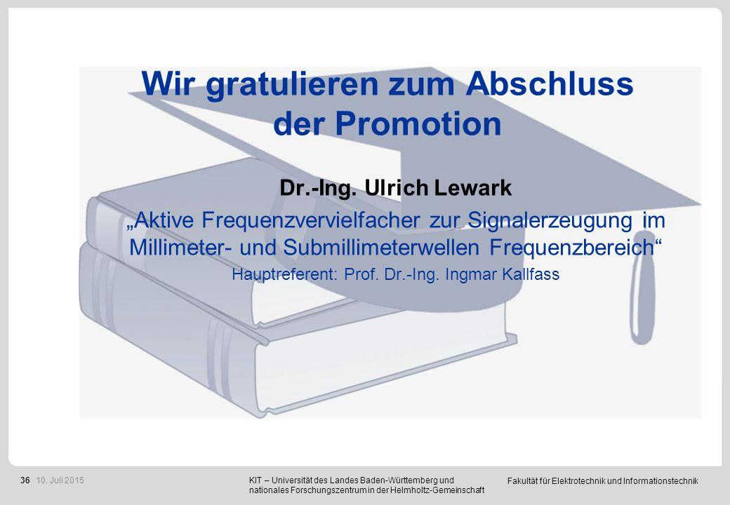"""Fakultät für Elektrotechnik und Informationstechnik 36 Wir gratulieren zum Abschluss der Promotion Dr.-Ing. Ulrich Lewark """"Aktive Frequenzvervielfache"""
