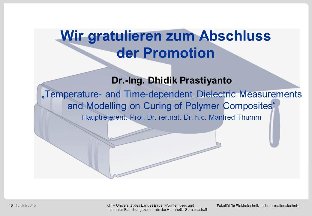 Fakultät für Elektrotechnik und Informationstechnik 40 Wir gratulieren zum Abschluss der Promotion Dr.-Ing.