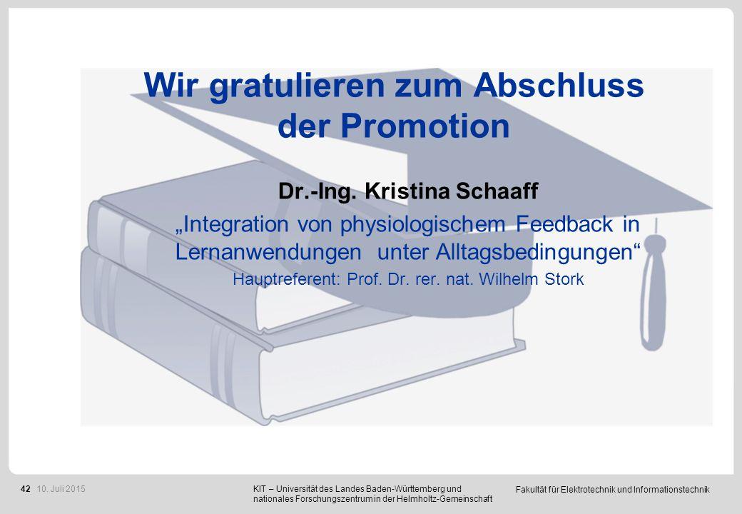 """Fakultät für Elektrotechnik und Informationstechnik 42 Wir gratulieren zum Abschluss der Promotion Dr.-Ing. Kristina Schaaff """"Integration von physiolo"""