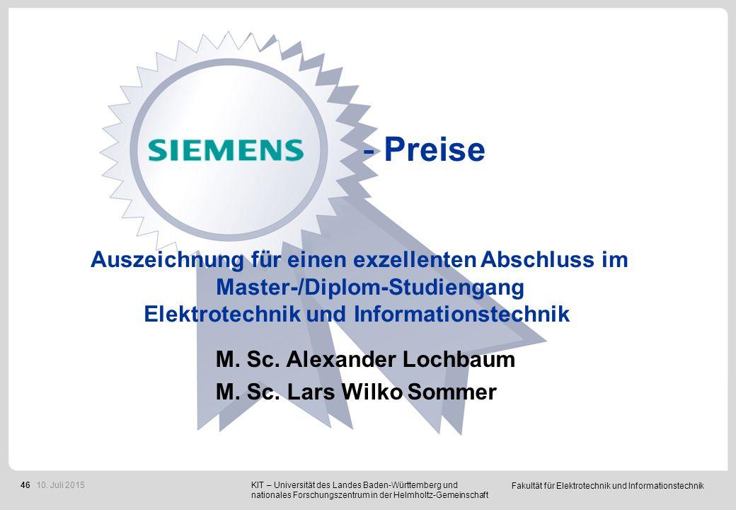 Fakultät für Elektrotechnik und Informationstechnik 46 - Preise Auszeichnung für einen exzellenten Abschluss im Master-/Diplom-Studiengang Elektrotech