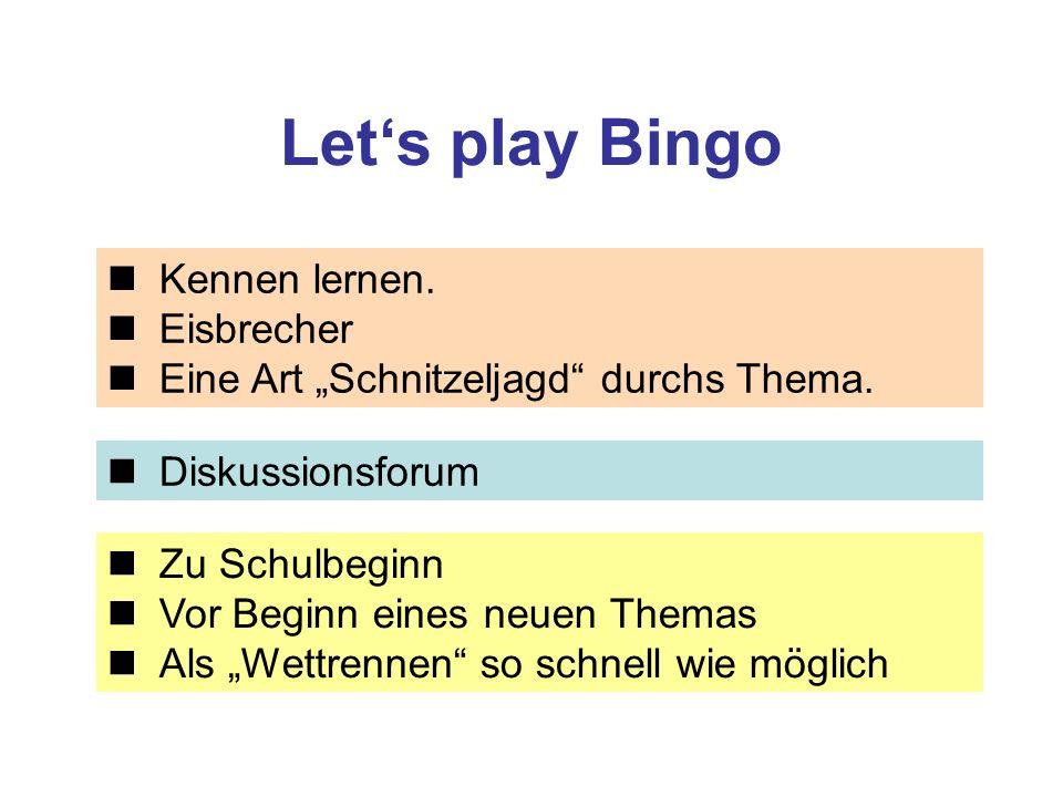 """Let's play Bingo Kennen lernen.Eisbrecher Eine Art """"Schnitzeljagd durchs Thema."""