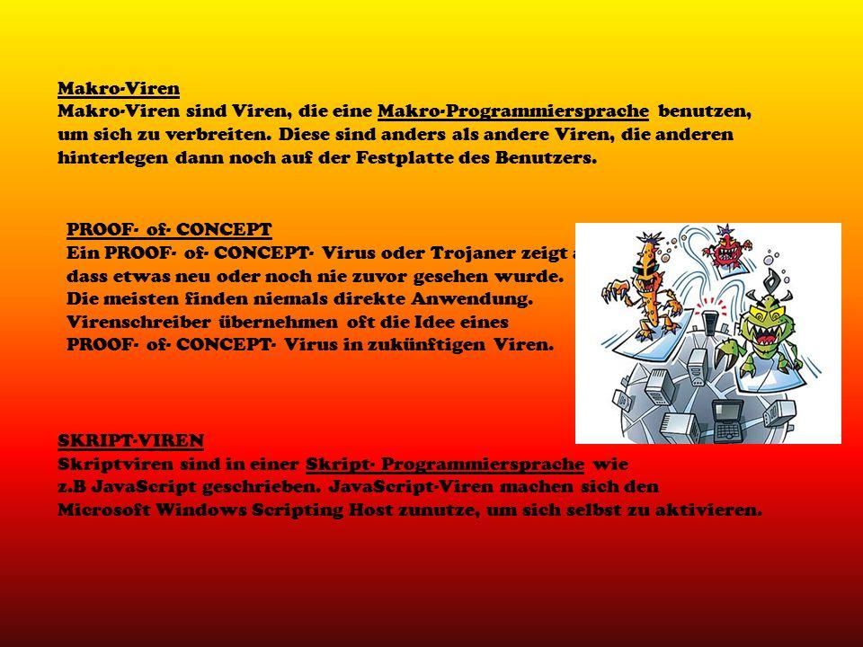 Makro-Viren Makro-Viren sind Viren, die eine Makro-Programmiersprache benutzen, um sich zu verbreiten. Diese sind anders als andere Viren, die anderen