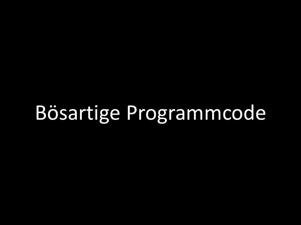 Bösartige Programmcode