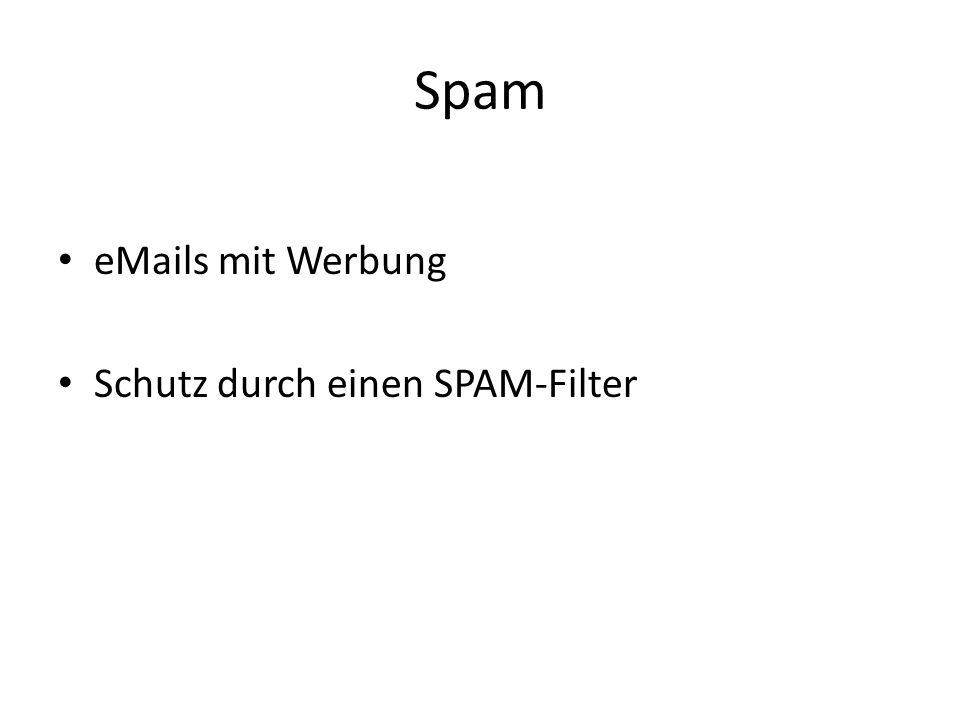 Spam eMails mit Werbung Schutz durch einen SPAM-Filter