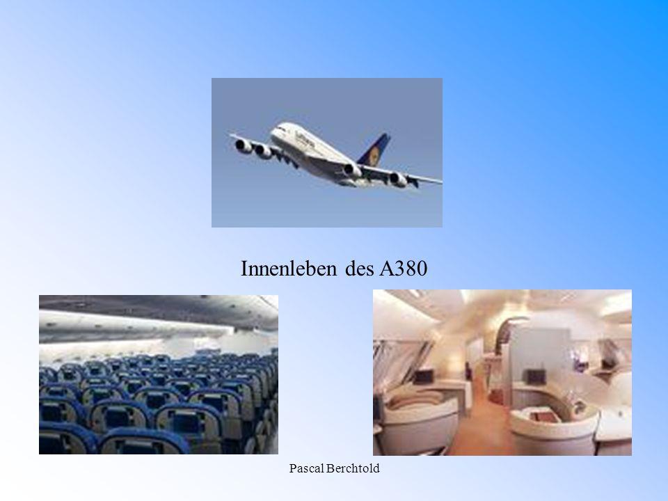 Pascal Berchtold Innenleben des A380