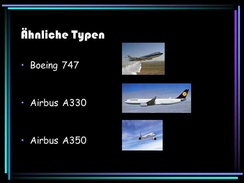 Ähnliche Typen Boeing 747 Airbus A330 Airbus A350