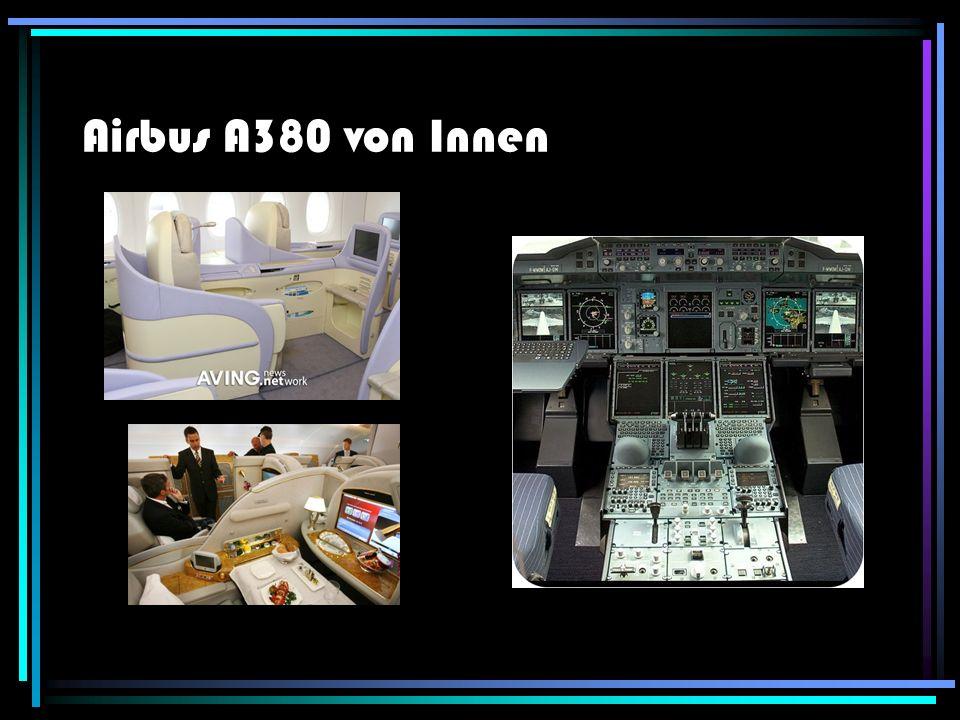 Die Vorteile gegenüber der Boeing 747 Der Airbus A380 kann im Gegensatz zu der Boeing 747 555 Passagiere tragen während in die Boeing 747 nur max.372 Passagiere passen.