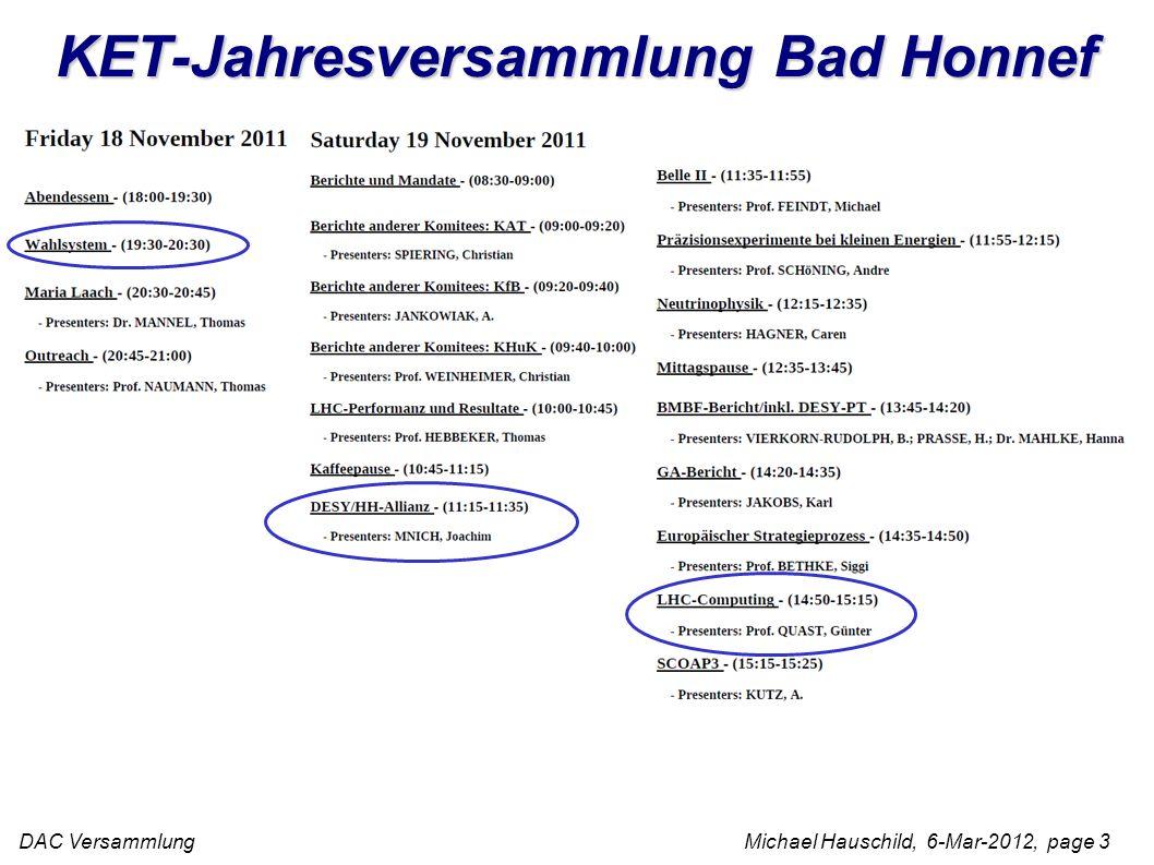DAC Versammlung Michael Hauschild, 6-Mar-2012, page 3 KET-Jahresversammlung Bad Honnef