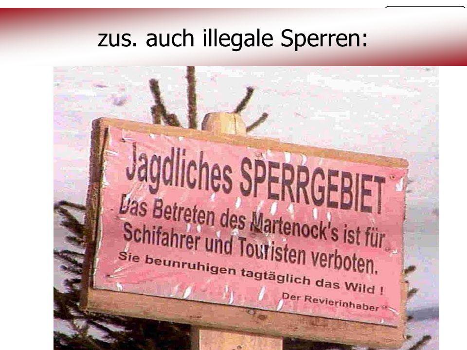 © OeAV, Peter Kapelari; Willi Seifert 07.02.2012 zus. auch illegale Sperren: