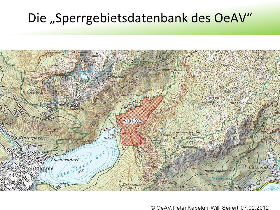 "© OeAV, Peter Kapelari; Willi Seifert 07.02.2012 Die ""Sperrgebietsdatenbank des OeAV"""