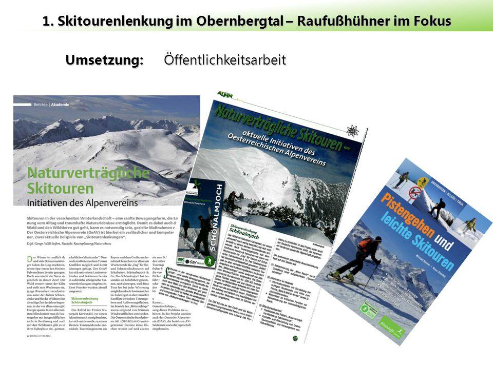 Umsetzung: Öffentlichkeitsarbeit 1. Skitourenlenkung im Obernbergtal – Raufußhühner im Fokus