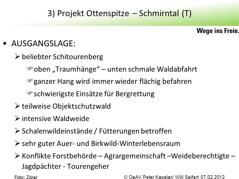 """© OeAV, Peter Kapelari; Willi Seifert 07.02.2012 3) Projekt Ottenspitze – Schmirntal (T) AUSGANGSLAGE:  beliebter Schitourenberg  oben """"Traumhänge"""""""