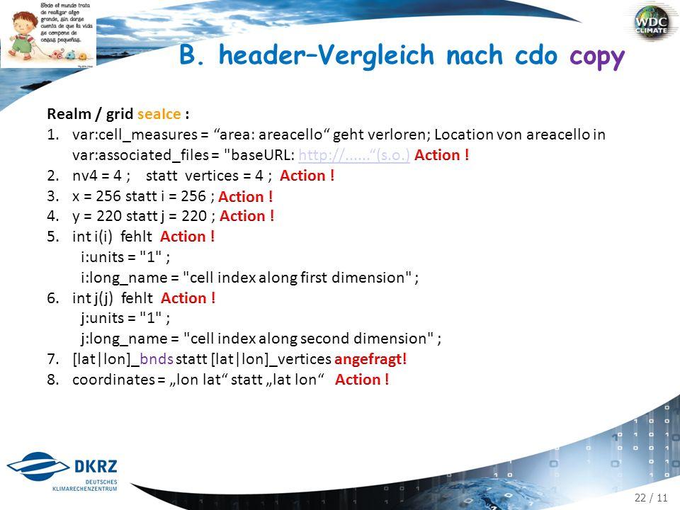 22 / 11 B. header–Vergleich nach cdo copy