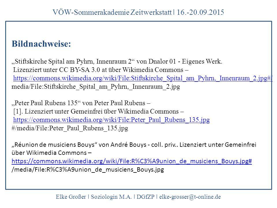 "VÖW-Sommerakademie Zeitwerkstatt ǀ 16.-20.09.2015 Elke Großer ǀ Soziologin M.A. ǀ DGfZP ǀ elke-grosser@t-online.de Bildnachweise: ""Stiftskirche Spital"