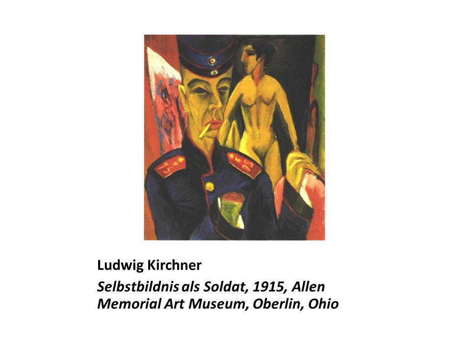 Ludwig Kirchner Selbstbildnis als Soldat, 1915, Allen Memorial Art Museum, Oberlin, Ohio