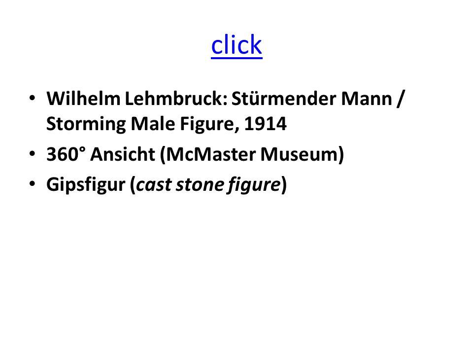 click Wilhelm Lehmbruck: Stürmender Mann / Storming Male Figure, 1914 360° Ansicht (McMaster Museum) Gipsfigur (cast stone figure)