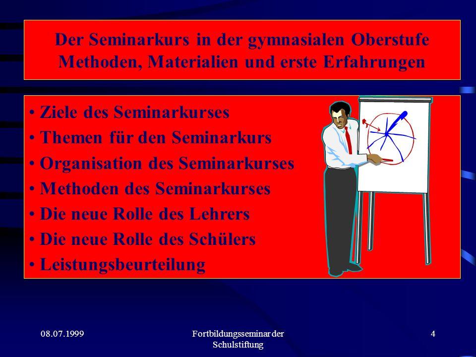 08.07.1999Fortbildungsseminar der Schulstiftung 3 Der Lehrer ist... Er trägt Verantwortung dafür, daß seine Schüler ein Ergebnis erarbeiten können, we