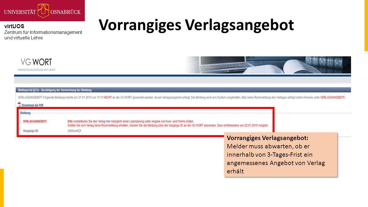 virtUOS Zentrum für Informationsmanagement und virtuelle Lehre Vorrangiges Verlagsangebot Vorrangiges Verlagsangebot: Melder muss abwarten, ob er inne