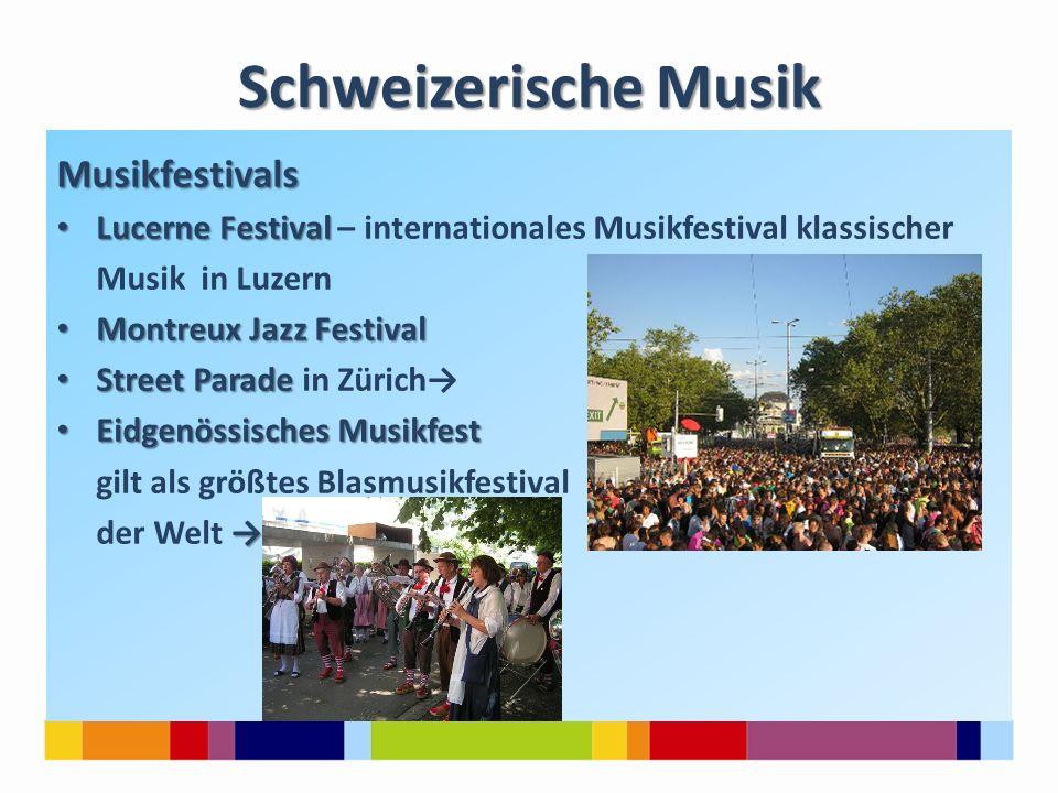 Schweizerische Musik Musikfestivals Lucerne Festival Lucerne Festival – internationales Musikfestival klassischer Musik in Luzern Montreux Jazz Festiv