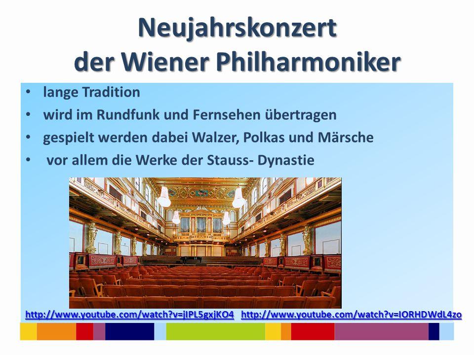 Neujahrskonzert der Wiener Philharmoniker lange Tradition wird im Rundfunk und Fernsehen übertragen gespielt werden dabei Walzer, Polkas und Märsche v