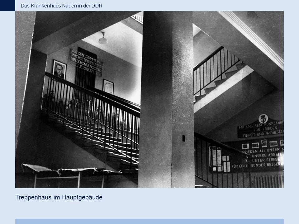 Treppenhaus im Hauptgebäude Das Krankenhaus Nauen in der DDR