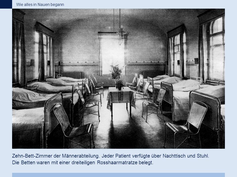 Zehn-Bett-Zimmer der Männerabteilung. Jeder Patient verfügte über Nachttisch und Stuhl. Die Betten waren mit einer dreiteiligen Rosshaarmatratze beleg