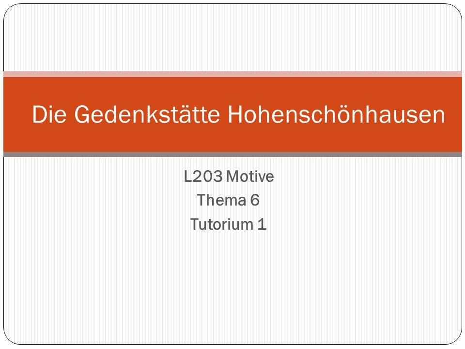 L203 Motive Thema 6 Tutorium 1 Die Gedenkstätte Hohenschönhausen