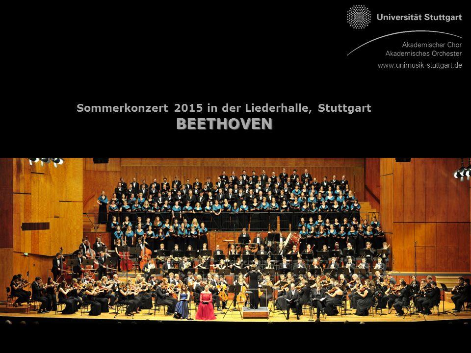 www.unimusik-stuttgart.de Sommerkonzert 2015 in der Liederhalle, StuttgartBEETHOVEN