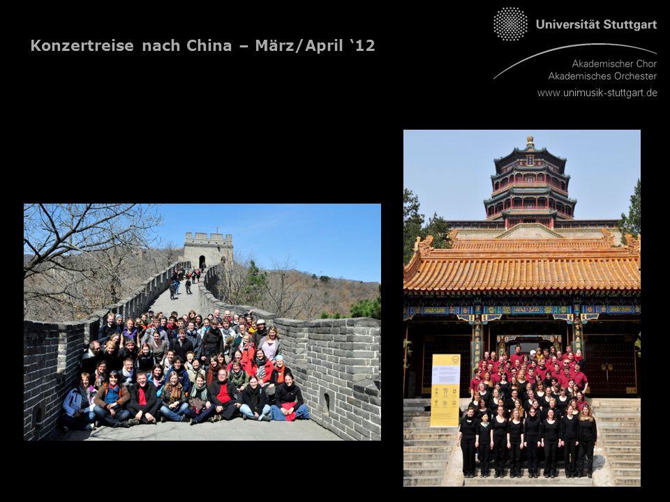 www.unimusik-stuttgart.de Konzertreise nach China – März/April '12