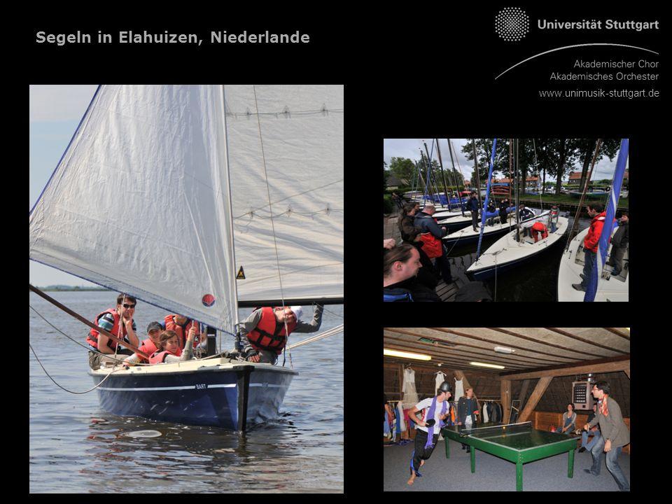 www.unimusik-stuttgart.de Segeln in Elahuizen, Niederlande