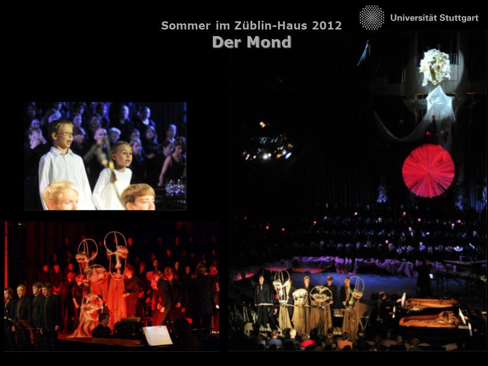 www.unimusik-stuttgart.de Der Mond Sommer im Züblin-Haus 2012 Der Mond