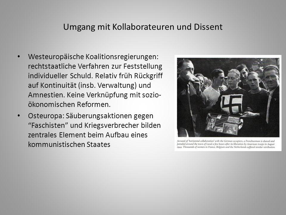 Umgang mit Kollaborateuren und Dissent Westeuropäische Koalitionsregierungen: rechtstaatliche Verfahren zur Feststellung individueller Schuld. Relativ