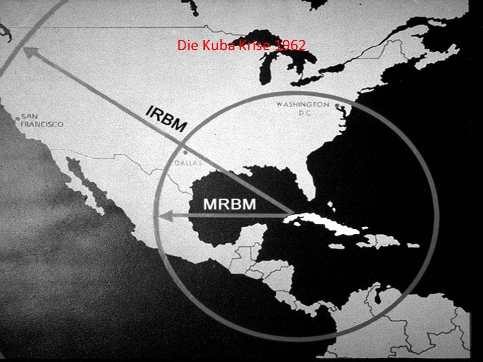Die Kuba Krise 1962